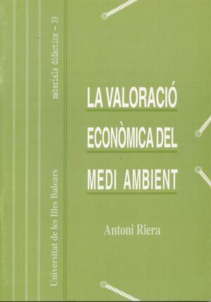 LA VALORACIÓ ECONÒMICA DEL MEDI AMBIENT.
