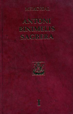 MEMORIAL ANTONI BINIMELIS SAGRERA (VOL. I)