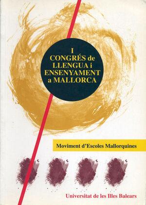 I CONGRÉS DE LLENGUA I ENSENYAMENT A MALLORCA