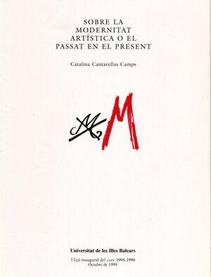 SOBRE LA MODERNITAT ARTÍSTICA O EL