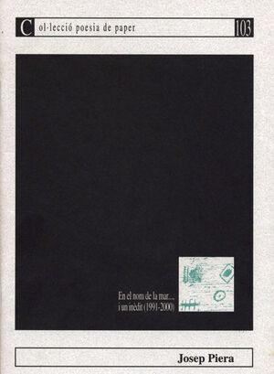 EN EL NOM DE LA MAR..., UN INÈDIT (1991-2000)