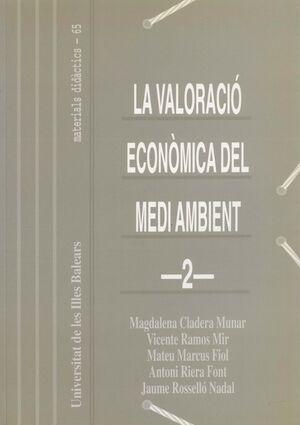 LA VALORACIÓ ECONÒMICA DEL MEDI AMBIENT
