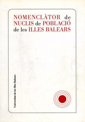 NOMENCLÀTOR DE NUCLIS DE POBLACIÓ DE LES ILLES BALEARS