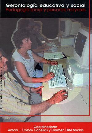 GERONTOLOGÍA EDUCATIVA Y SOCIAL