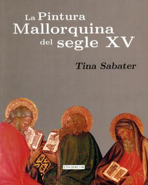 LA PINTURA MALLORQUINA DEL SEGLE XV