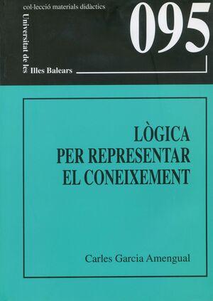 LÒGICA PER REPRESENTAR EL CONEIXEMENT