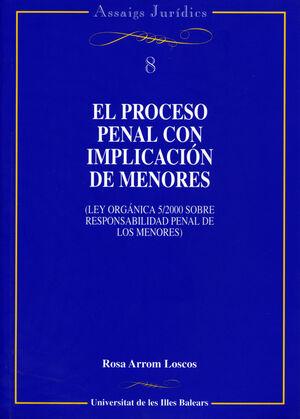 EL PROCESO PENAL CON IMPLICACIÓN DE MENORES