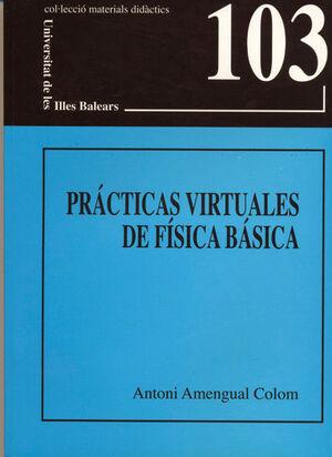 PRÁCTICAS VIRTUALES DE FÍSICA BÁSICA