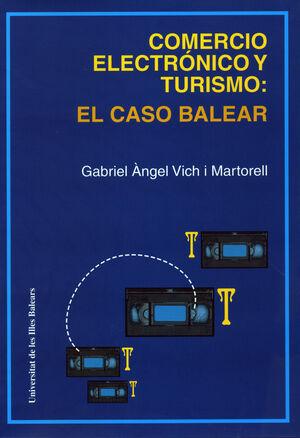 COMERCIO ELECTRÓNICO Y TURISMO: EL CASO BALEAR