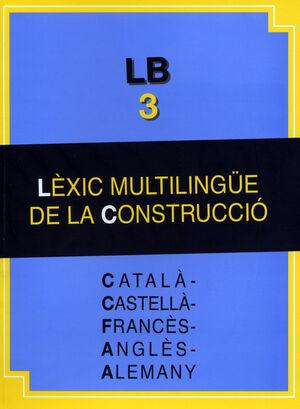 LÈXIC MULTILINGÜE DE LA CONSTRUCCIÓ