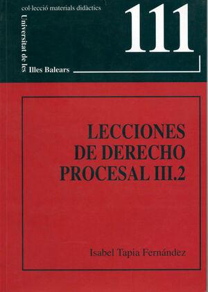 LECCIONES DE DERECHO PROCESAL III.2