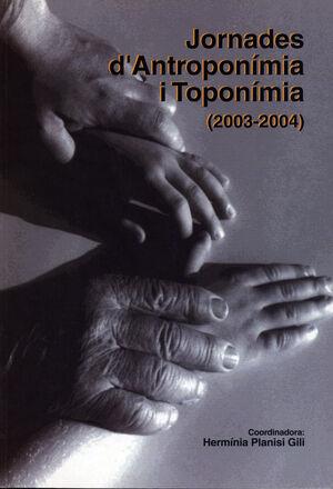 JORNADES D'ANTROPONIMIA I TOPONIMIA 03-04