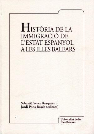 HISTÒRIA DE LA IMMIGRACIÓ DE L'ESTAT ESPANYOL A LES ILLES BALEARS