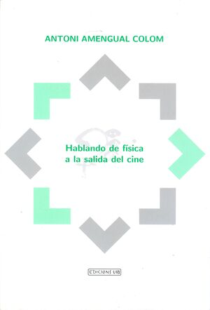 HABLANDO DE FÍSICA A LA SALIDA DEL CINE