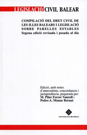 COMPILACIÓ DEL DRET CIVIL DE LES ILLES BALEARS I LEGISLACIÓ SOBRE PARELLES ESTABLES