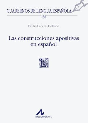 LAS CONSTRUCCIONES APOSITIVAS EN ESPAÑOL