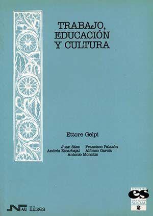 TRABAJO, EDUCACIÓN Y CULTURA
