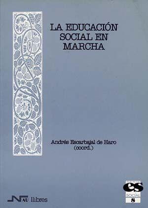 EDUCACIÓN SOCIAL EN MARCHA, LA