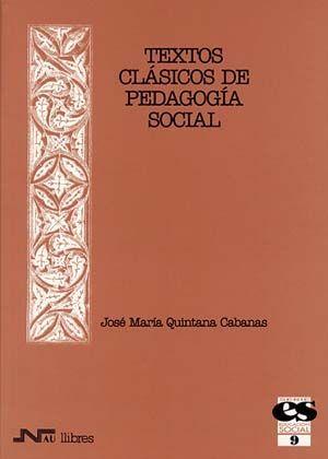 TEXTOS CLÁSICOS DE PEDAGOGÍA SOCIAL