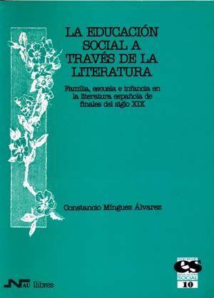 EDUCACIÓN SOCIAL A TRAVÉS DE LA LITERATURA, LA