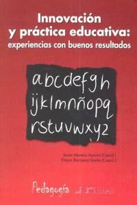 INNOVACIÓN Y PRÁCTICA EDUCATIVA: EXPERIENCIAS CON BUENOS RESULTADOS