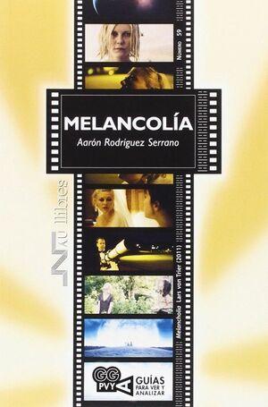 MELANCOLÍA. LARS VON TRIER (2011)
