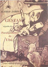 GESTAS SEGUIDO DE PARALIPOMENOS DE UBU