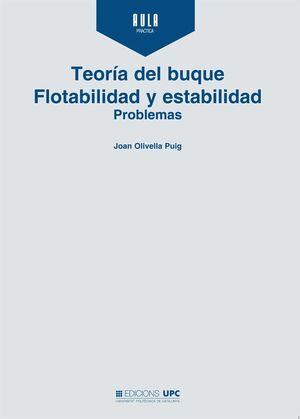 TEORÍA DEL BUQUE. FLOTABILIDAD Y ESTABILIDAD. PROBLEMAS