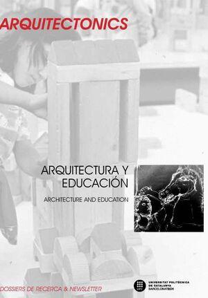 ARQUITECTURA Y EDUCACIÓN = ARCHITECTURE AND EDUCATION