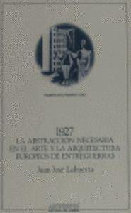 1927 ABSTRACCION NECESARIA EN EL ARTE Y