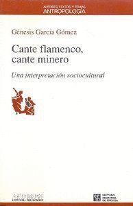 CANTE FLAMENCO CANTE MINERO