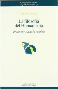 LA FILOSOF�A DEL HUMANISMO PRREMINENCIA DE LA PALABRA