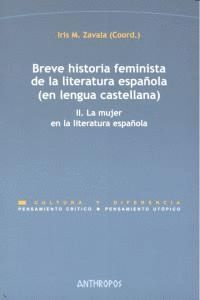 II.BREVE HISTORIA FEMINISTA DE LA LITERATURA ESPAÑOLA (EN LENGUA CASTELLANA) A CASTELLNA). II. LA MU