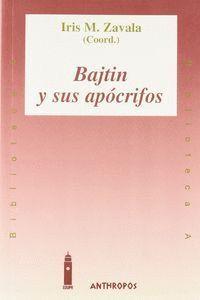 BAJTIN Y SUS APOCRIFOS