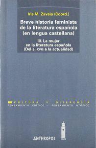 III.BREVE HISTORIA FEMINISTA DE LA LITERATURA ESPAÑOLA (EN LENGUA CASTELLANA) (DEL S. XVIII A LA ACT