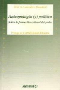 ANTROPOLOGIA Y POLITICA