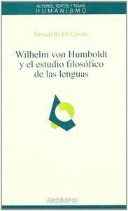 WILHELM VON HUMBOLDT Y EL ESTUDIO FILOSÓFICO DE LAS LENGUAS