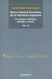 VI.BREVE HISTORIA FEMINISTA DE LA LITERATURA ESPAÑOLA (EN LENGUA CATALANA, GALLEGA Y VASCA)