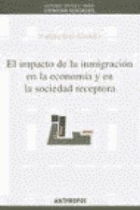 EL IMPACTO DE LA INMIGRACIÓN EN LA ECONOMA Y EN LA SOCIEDAD RECEPTORA