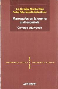 MARROQUES EN LA GUERRA CIVIL ESPAÑOLA CAMPOS EQUVOCOS