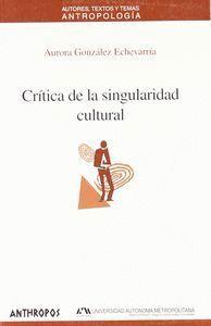 CRTICA DE LA SINGULARIDAD CULTURAL