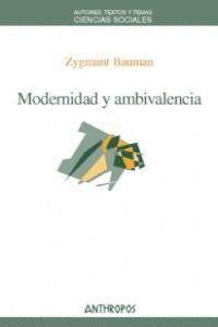 MODERNIDAD Y AMBIVALENCIA