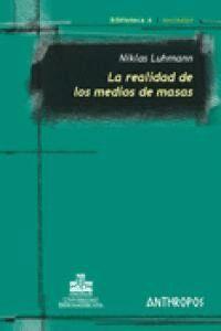 REALIDAD DE LOS MEDIOS DE MASAS,LA