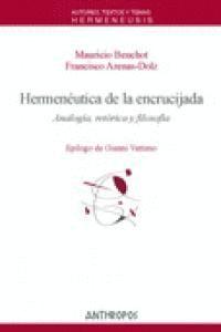 HERMENÉUTICA DE LA ENCRUCIJADA ANALOGA, RETÓRICA Y FILOSOFA