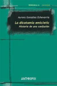 LA DICOTOMA EMIC/ETIC HISTORIA DE UNA CONFUSIÓN