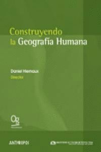 CONSTRUYENDO LA GEOGRAFÍA HUMANA