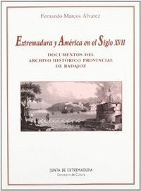 EXTREMADURA Y AMERICA EN EL SIGLO XVII