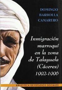 INMIGRACION MARROQUI ZONA TALAYUELA CACERES 1992-1996