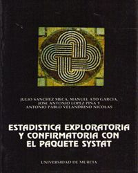 ESTADISTICA EXPLORATORIA Y CONFIRMATORIA CON EL PAQUETE SYSTAT