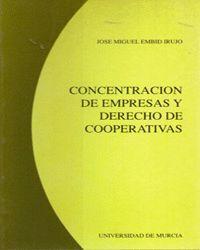 CONCENTRACION DE EMPRESAS Y DERECHO DE COOPERATIVAS